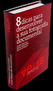 eBook grátis Veias - 8 dicas para desenvolver a sua fotografia documental